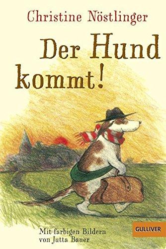 Der Hund kommt!: Roman (Gulliver)