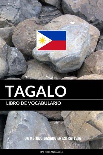 Libro de Vocabulario Tagalo: Un Método Basado en Estrategia por Pinhok Languages