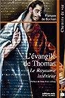 L'évangile de Thomas : Le Royaume intérieur par François de Borman