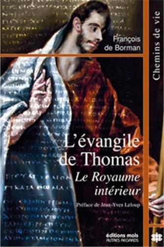 L'évangile de Thomas : Le Royaume intérieur