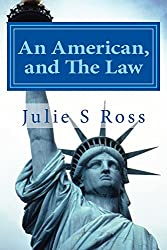 An American, and The Law (English Edition)