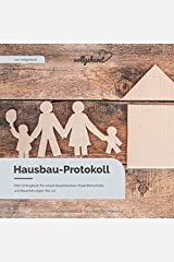 vollgeherzt: Hausbau-Protokoll: Mein Eintragbuch für unsere Bauerlebnisse, Projektfortschritte und Bauerfahrungen (No. 10) Taschenbuch