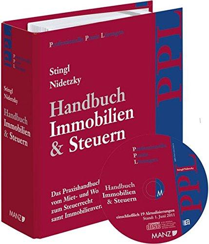 Handbuch Immobilien & Steuern inkl. 26. AL mit CD-ROM (Professionelle Praxis Lösungen (PPL))