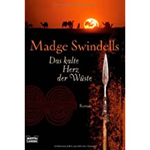 Das kalte Herz der Wüste: Roman