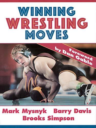 Winning Wrestling Moves por Mark Mysnyk