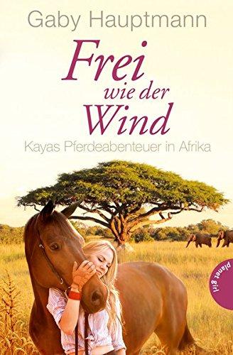 Buchcover Frei wie der Wind 2: Kayas Pferdeabenteuer in Afrika
