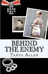 Behind the Enemy by Tanya Allan (2012-03-24)