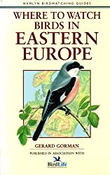 Where to Watch Birds in Eastern Europe (Hamlyn Birdwatching Guides)