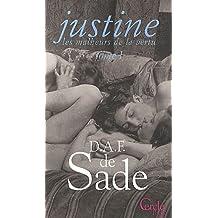 Les malheurs de la vertu, Tome 1 : Justine