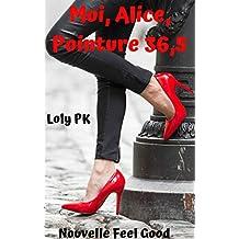Moi, Alice, Pointure 36,5