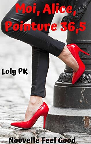 Moi, Alice, Pointure 36,5 par Loly PK