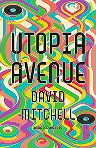 Utopia Avenue (English Edition)