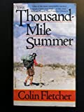 The Thousand-Mile Summer: In Desert and High Sierra