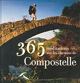 365 méditations sur les chemins de Compostelle
