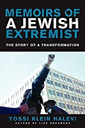 Memoirs of a Jewish Extremist: The Story of a Transformation Reprint edition by Halevi, Yossi Klein (2014) Taschenbuch