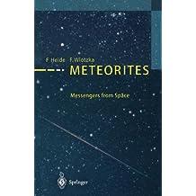 Meteorites: Messengers from Space