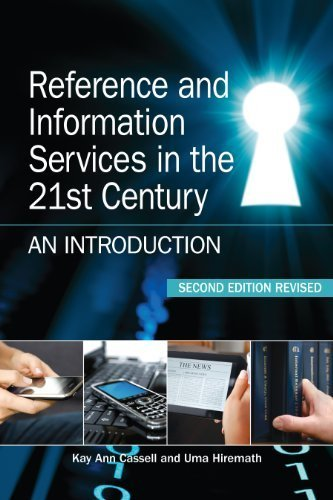 Reference and Information Services in the 21st Century, Second Edition Revised by Kay Ann Cassell, Uma Hiremath (2011) Paperback