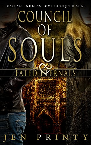 Council of Souls (Fated Eternals Book 2) by [Printy, Jen]