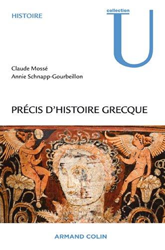 Précis d'histoire grecque: Du début du deuxième millénaire à la bataille d'Actium par Claude Mossé