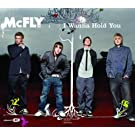 I Wanna Hold You [CD 2]