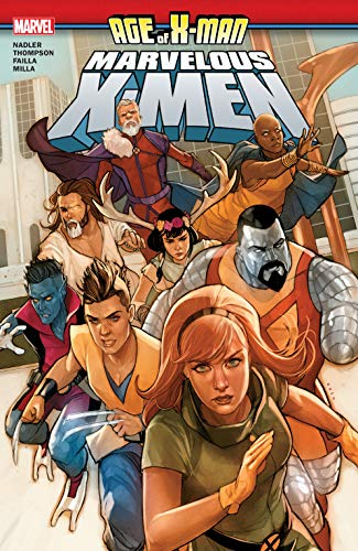 Age Of X-Man: The Marvelous X-Men (Age Of X-Man: The Marvelous X-Men (2019)) (English Edition)