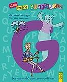 Alle meine Buchstaben - G: Das lustige ABC zum Lernen und Lesen (Alle meine Buchstaben / Das Alphabet in 24 attraktive Bände verpackt: So bekommt ... für Vorschulkinder und Schulanfänger)