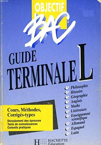 Objectif bac : Guide terminale L