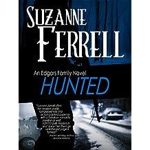 HUNTED (Edgars Family Novels Book 2) (English Edition)