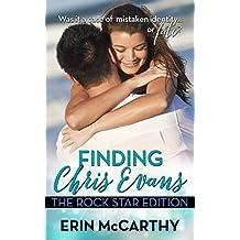Finding Chris Evans: The Rockstar Edition (English Edition)