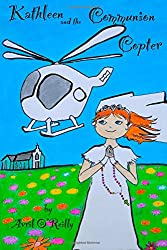 Kathleen And The Communion Copter