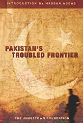 Pakistan's Troubled Frontier by Jamestown Foundation (2009-08-30)