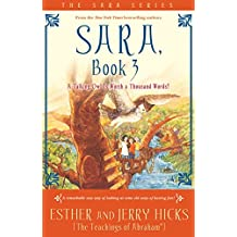 Sara, Book 3: A Talking Owl Is Worth A Thousand Words!: Bk. 3