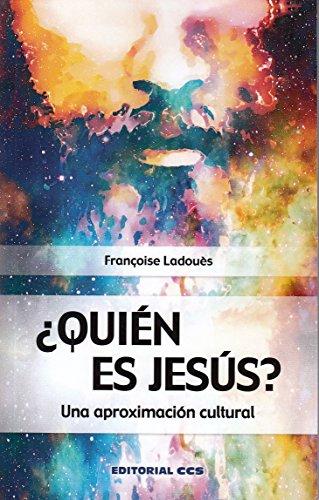 ¿Quién es Jesús? (Claves cristianas) por FRANÇOISE LADOUÈS