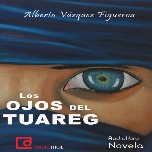 Los ojos del tuareg [The Eyes of the Tuareg]  Audiolibri