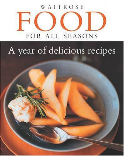 waitrose-food-for-all-seasons-a-year-of-delicious-recipes