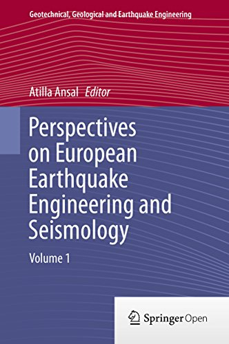 Perspectives on European Earthquake Engineering and Seismology: Volume 1 (Geotechnical, Geological and Earthquake Engineering)