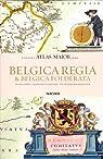 Belgica Regia & Belgica Foederata par Blaeu