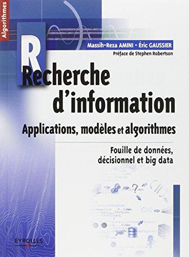 Book's Cover of Recherche dinformation  Applications modèles et algorithmes Fouille de données décisionnel et big data