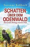 Schatten über dem Odenwald von Susanne Roßbach