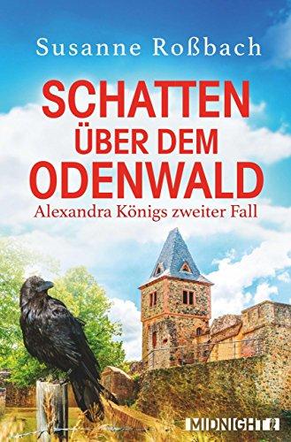 Buchseite und Rezensionen zu 'Schatten über dem Odenwald: Alexandra Königs zweiter Fall' von Susanne Roßbach