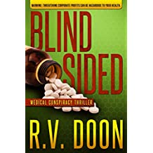 Blindsided: A Medical-Conspiracy Thriller (The Blind Series Book 2)