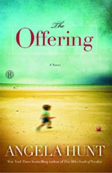 The Offering: A Novel (English Edition) di [Hunt, Angela]