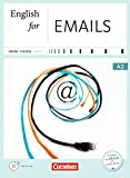 Short Course Series - Business Skills: A2 - English for Emails: Kursbuch mit CD