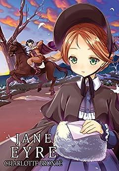 Manga Classics: Jane Eyre by [Bronte, Charlotte]