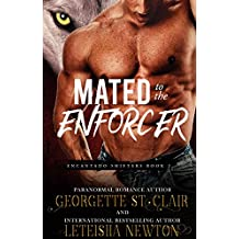 Mated to the Enforcer (Mafia Wolf Shifters) (Encantado Shifters Book 2)