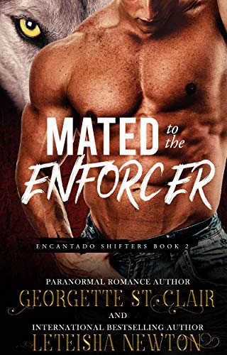 Mated to the Enforcer (Encantado Shifters Book 2) (English Edition)