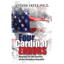 Four Cardinal Errors (English Edition)