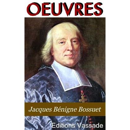 Bossuet : Oeuvres