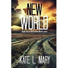 New World (Broken World Book 5)