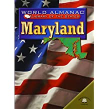 Maryland (World Almanac Library of the States (Paperback))